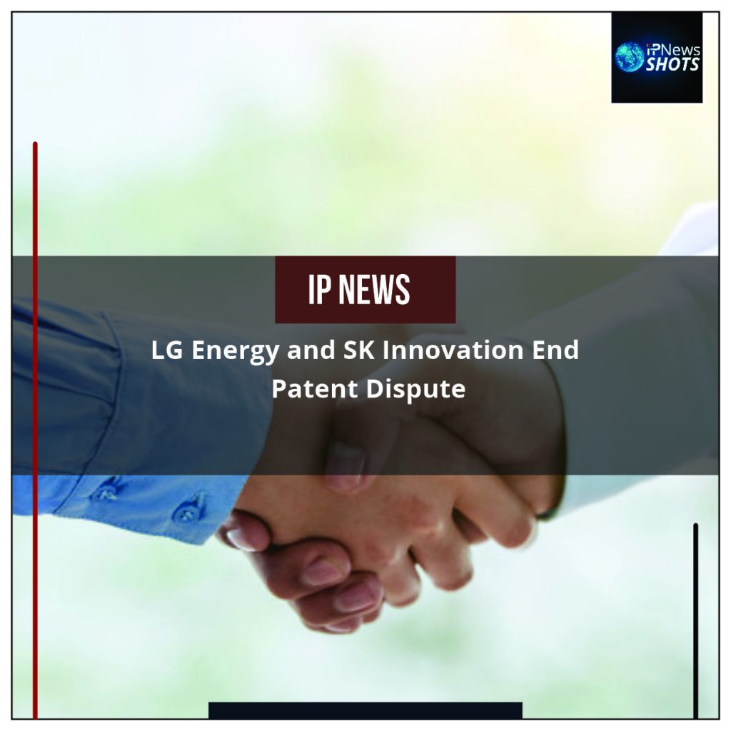 LG Energy and SK Innovation End Patent Dispute