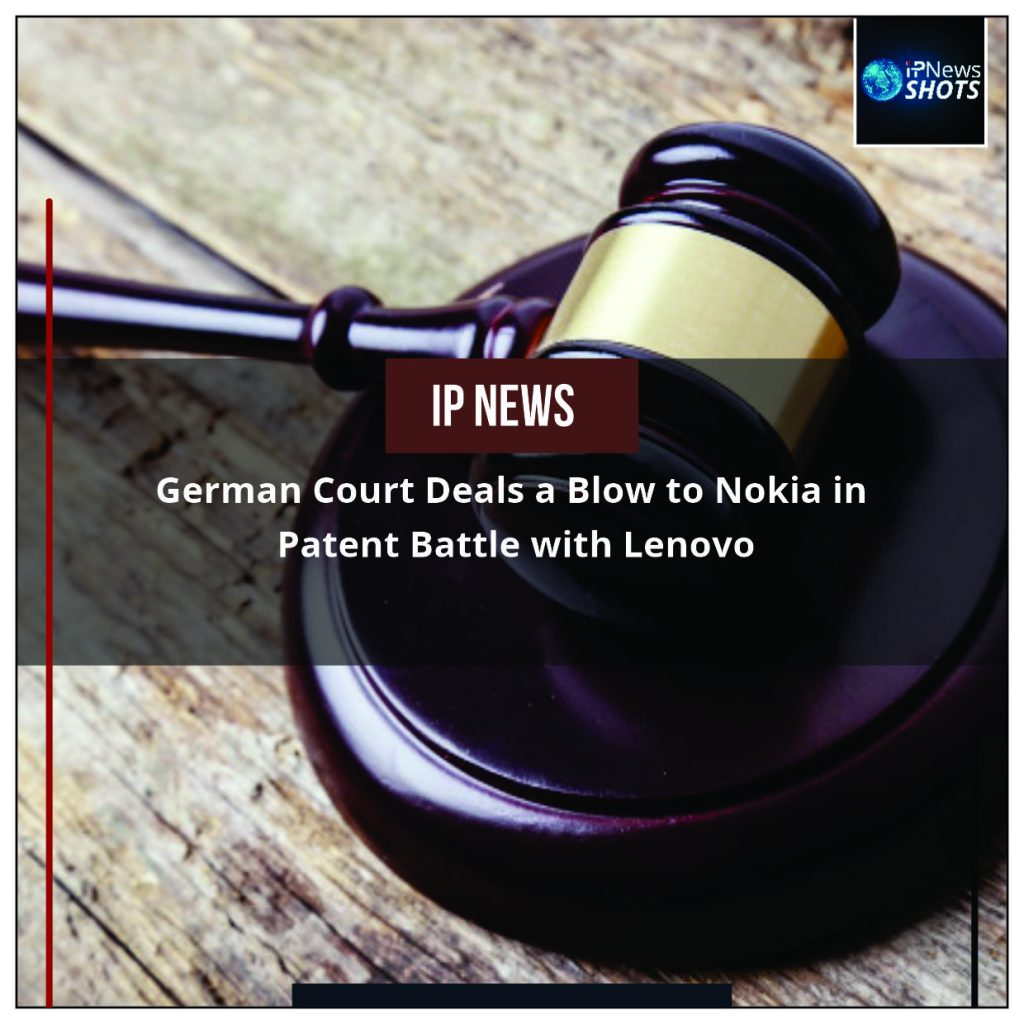 German Court Deals a Blow to Nokia in Patent Battle with Lenovo