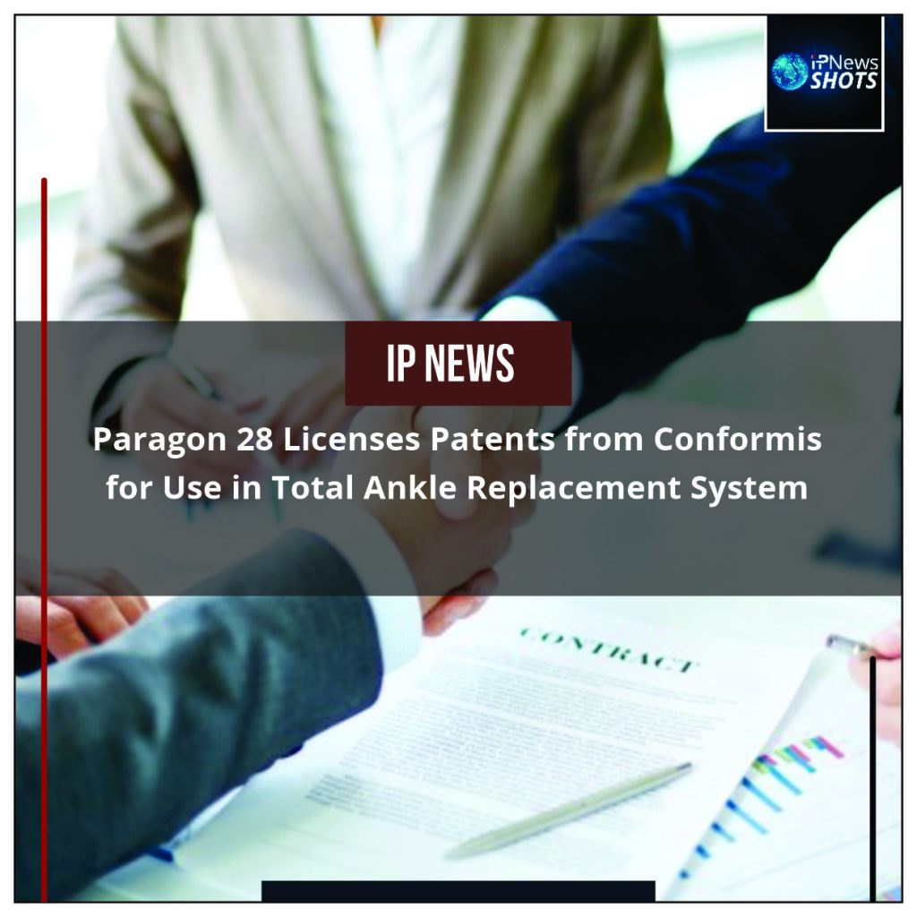 Paragon 28 Licenses Patents from Conformis for Use in Total Ankle Replacement System