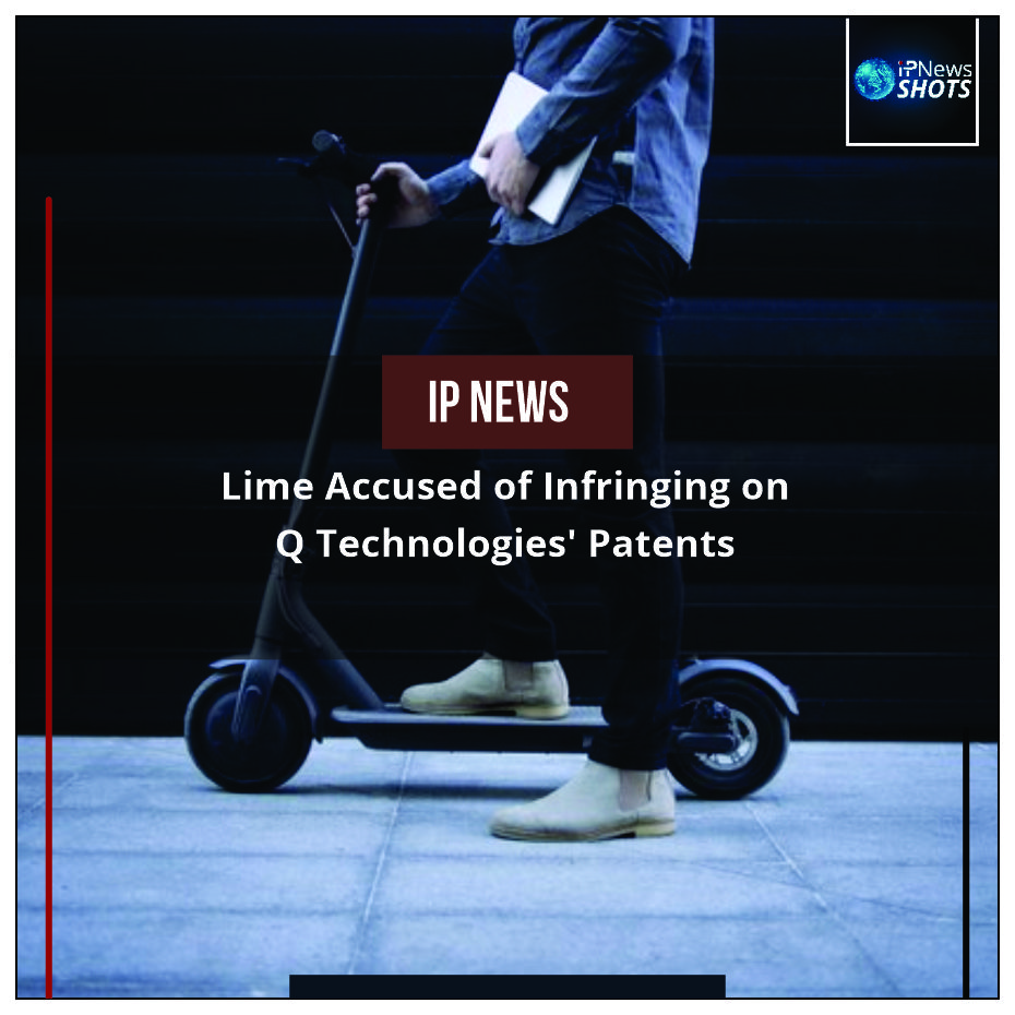 Lime Accused of Infringing on Q Technologies' Patents