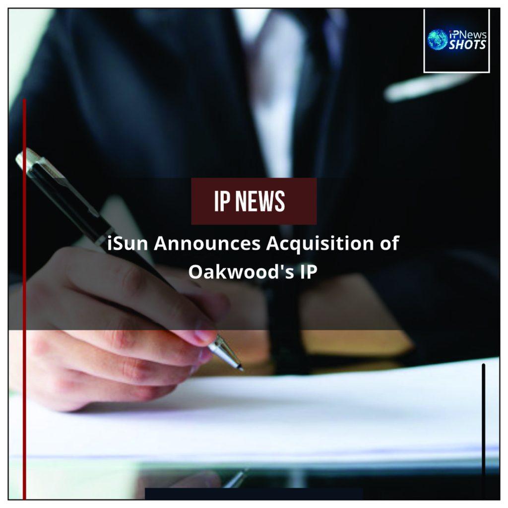 iSun Announces Acquisition of Oakwood's IP
