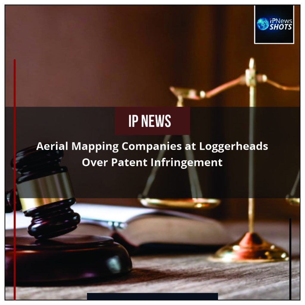 Aerial Mapping Companies at Loggerheads Over Patent Infringement