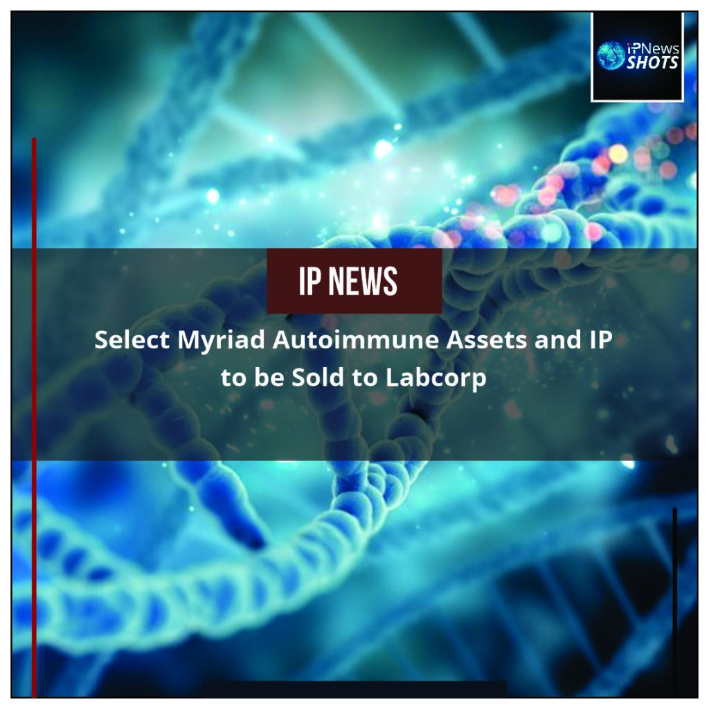 Select Myriad Autoimmune Assets and IP to be Sold to Labcorp