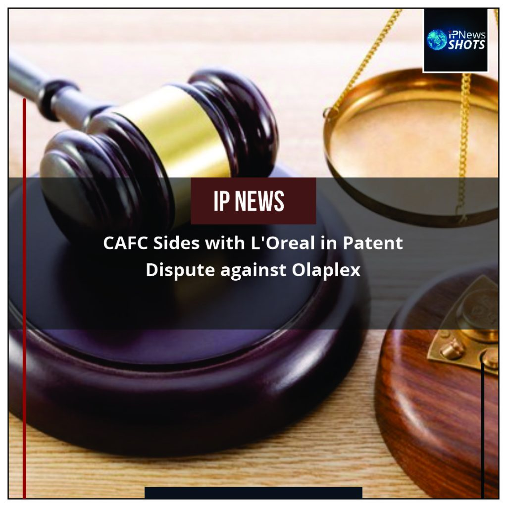 CAFC Sides with L'Oreal in Patent Dispute against Olaplex