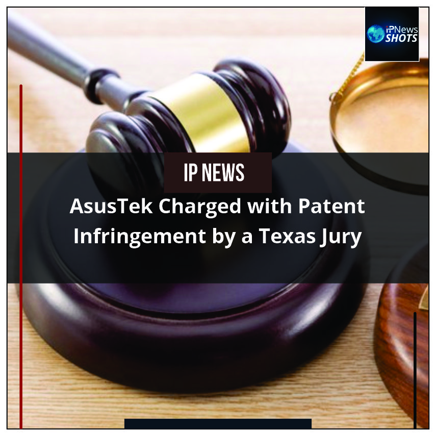 AsusTekCharged with Patent Infringement by a Texas Jury