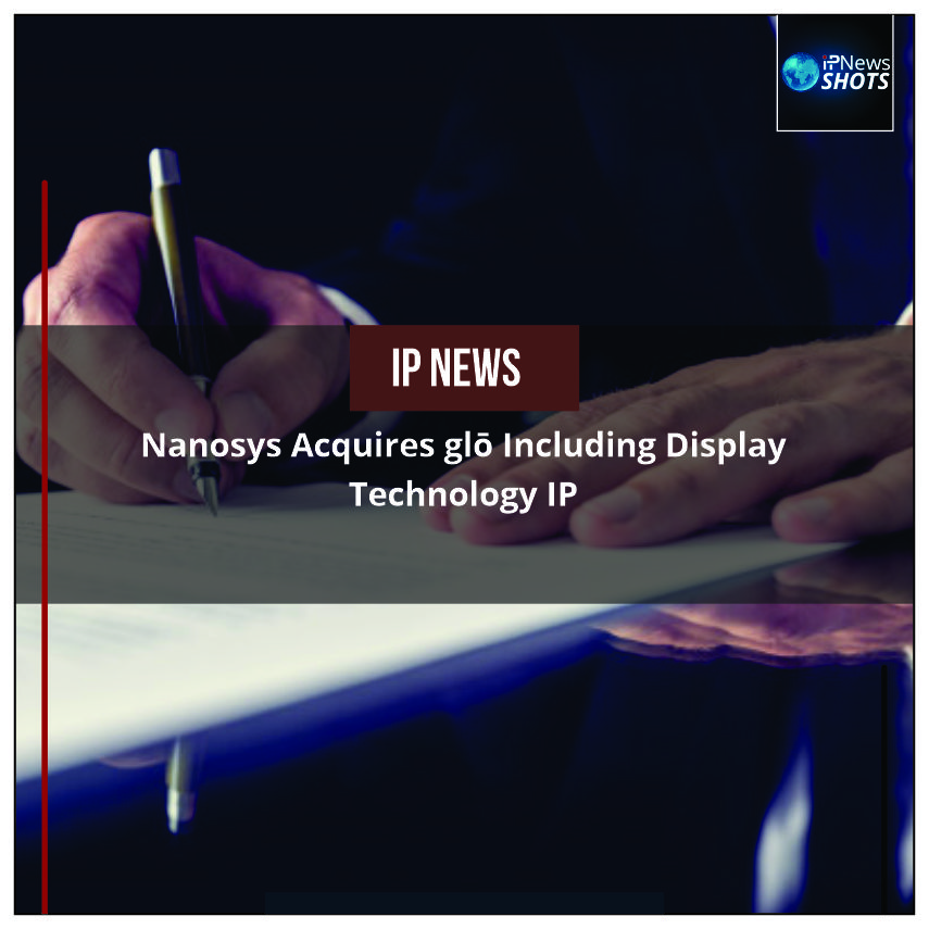 Nanosys Acquires glō Including Display Technology IP