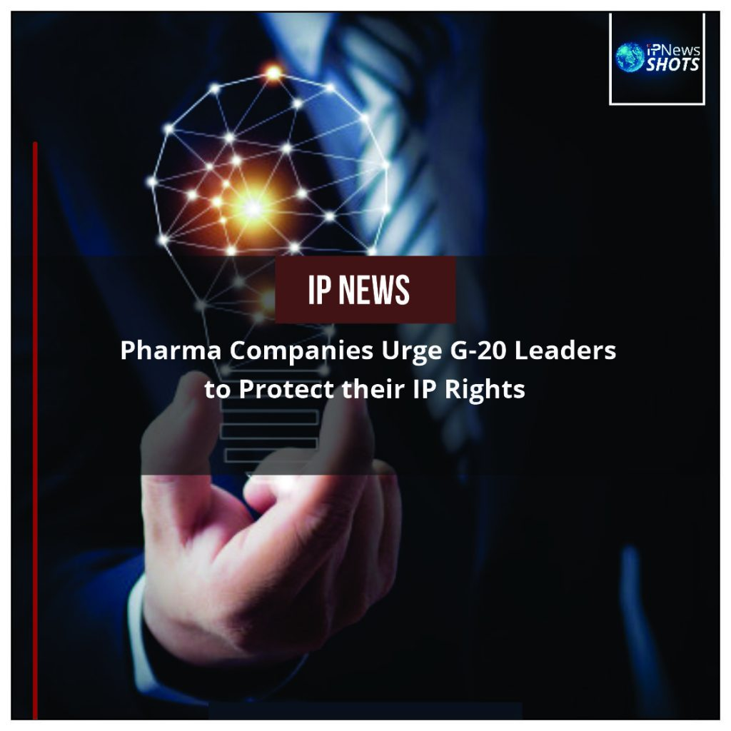 Pharma Companies Urge G-20 Leaders to Protect their IP Rights