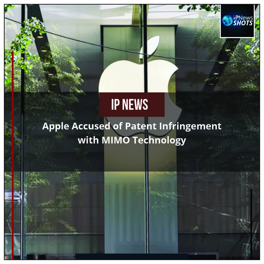 Apple Accused of Patent Infringement with MIMO Technology