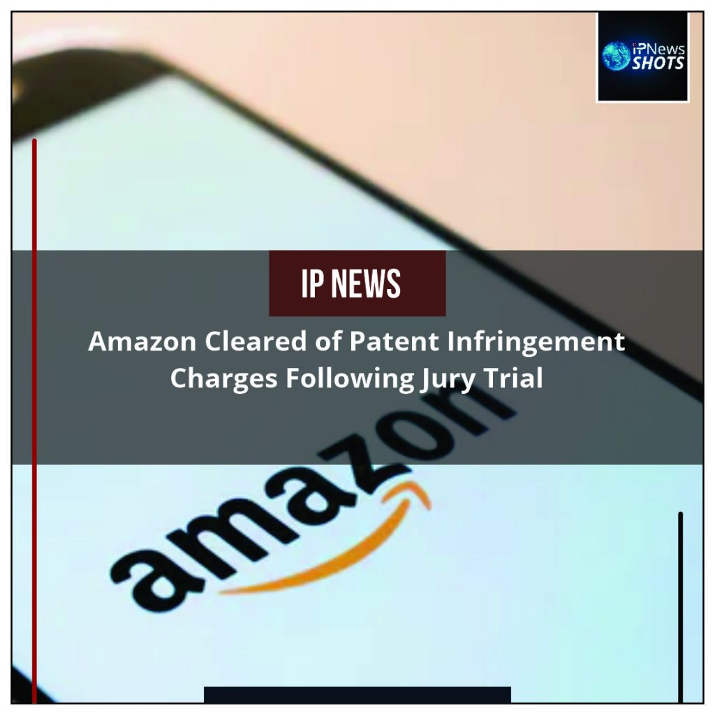 Amazon Cleared of Patent Infringement Charges Following Jury Trial