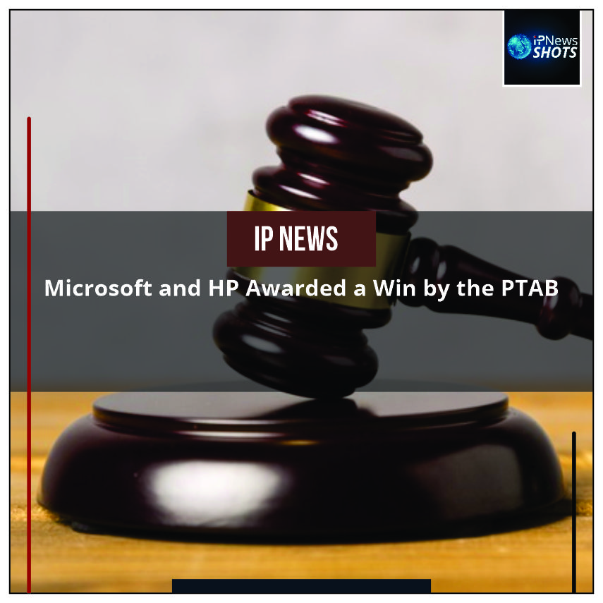 Microsoft and HP Awarded a Win by the PTAB