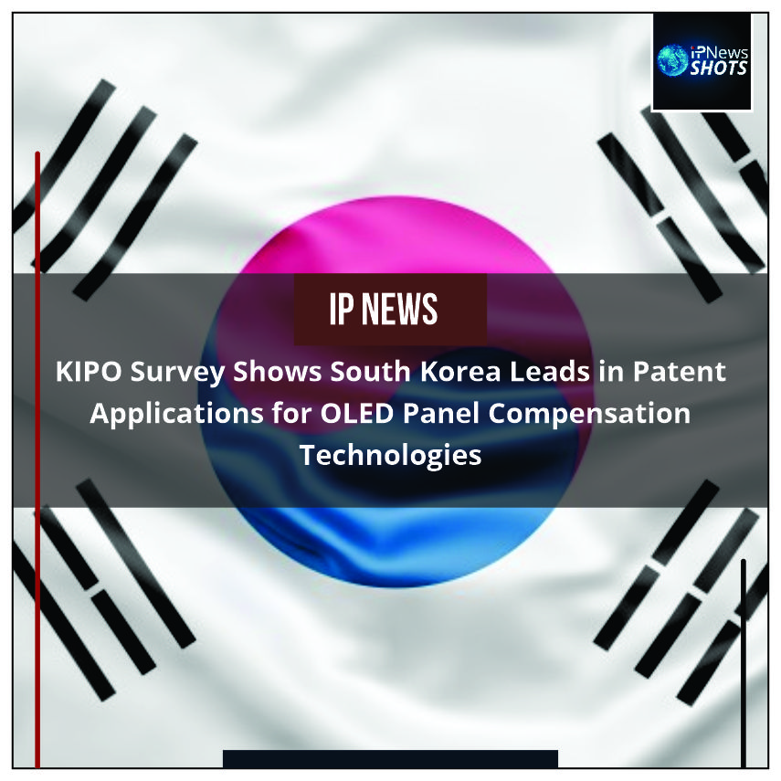 KIPOSurvey Shows KoreaLeads in Patent Applicationsfor OLED Panel Compensation Technologies