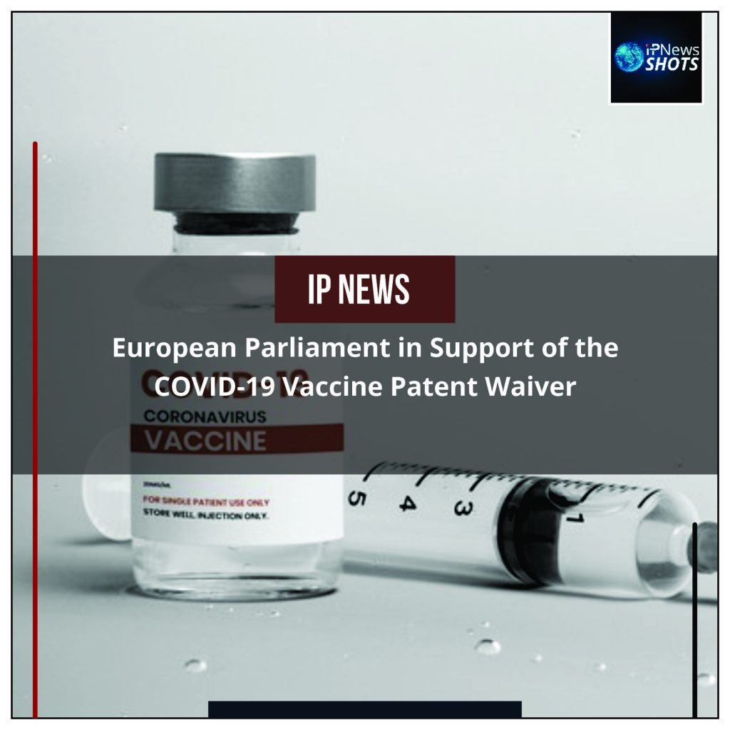 European Parliament in Support of the COVID-19 Vaccine Patent Waiver