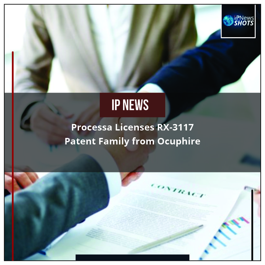 Processa Licenses RX-3117 Patent Family from Ocuphire