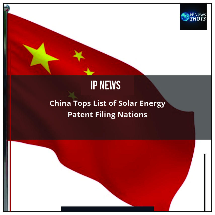 China Tops List of Solar Energy Patent Filing Nations
