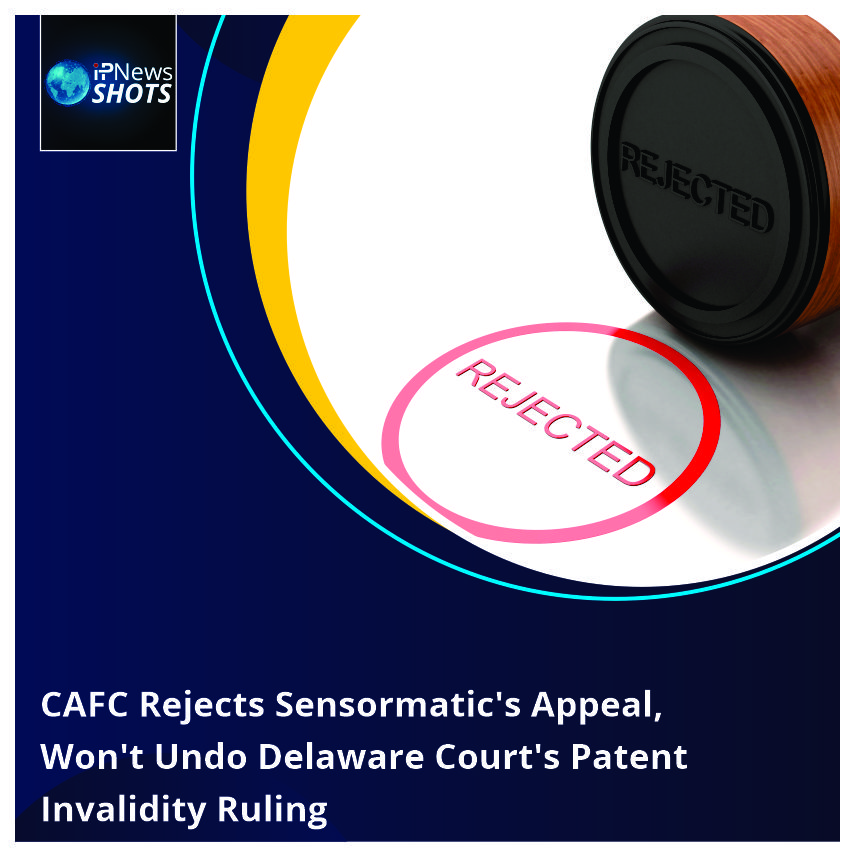 CAFC Rejects Sensormatic's Appeal, Won't Undo Delaware Court's Patent Invalidity Ruling