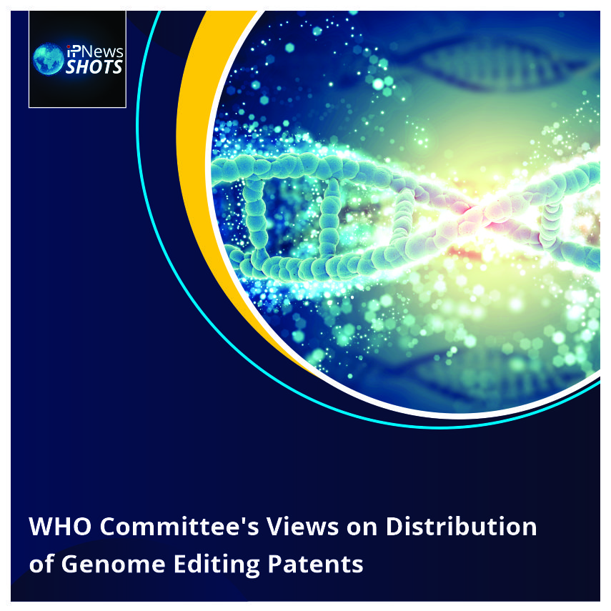 WHO Committee's Views on Distribution of Genome Editing Patents