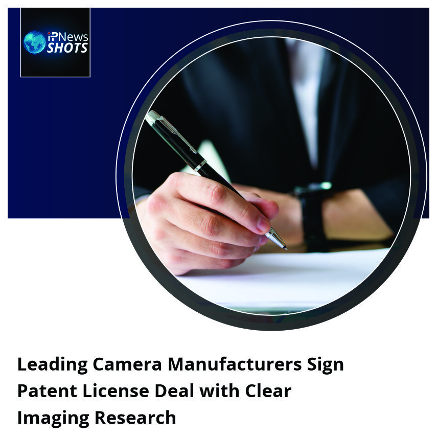 Leading Camera Manufacturers Sign Patent License Deal with Clear Imaging Research