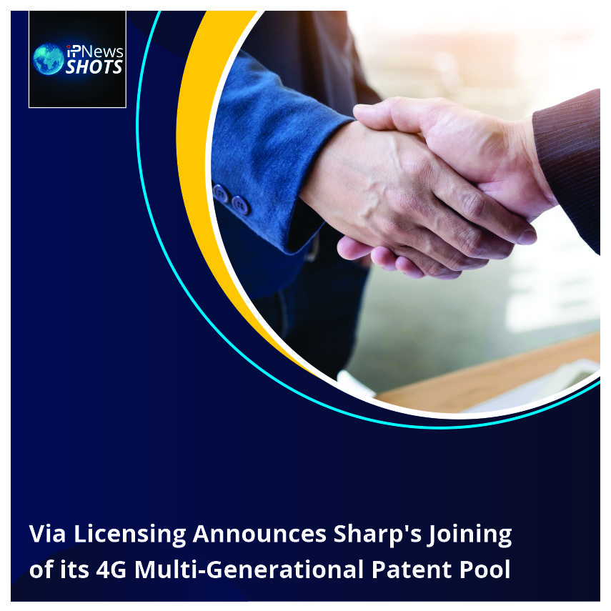 Via Licensing Announces Sharp's Joining of its 4G Multi-Generational Patent Pool