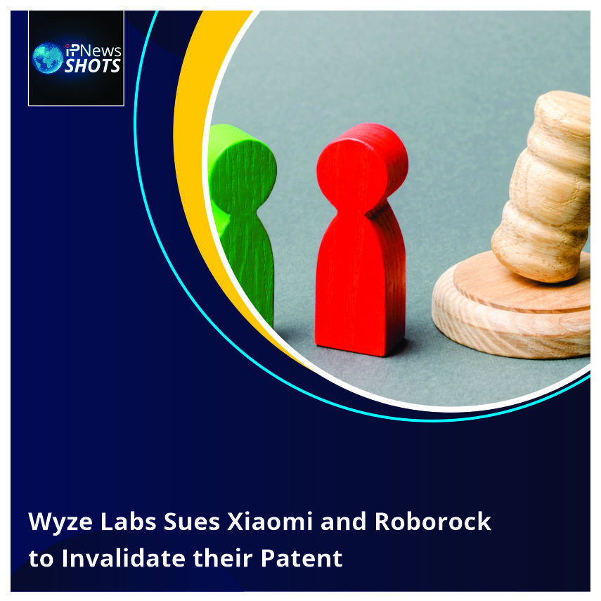 Wyze Labs Sues Xiaomi and Roborockto Invalidate their Patent