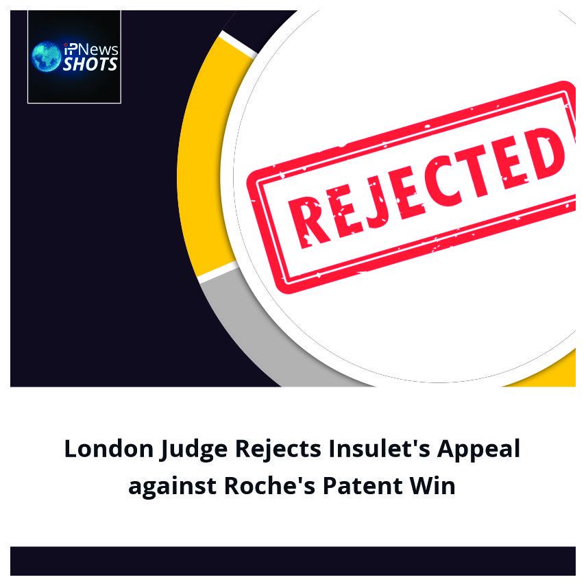 London Judge Rejects Insulet's Appeal against Roche's Patent Win