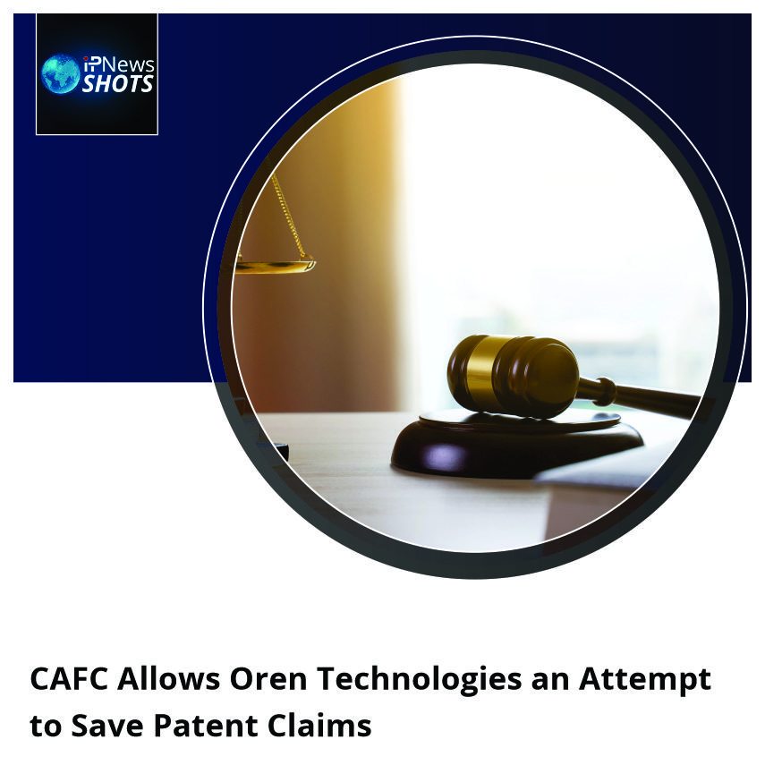 CAFC Allows Oren Technologies an Attempt to Save Patent Claims