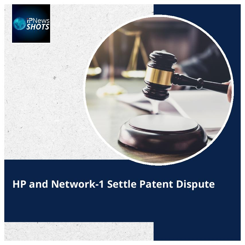 HP and Network-1 Settle Patent Dispute