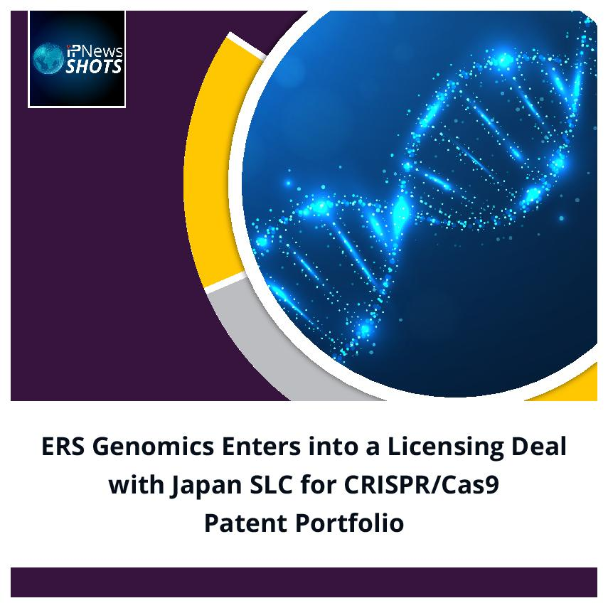 ERS Genomics Entersinto aLicensingDealwith Japan SLC for CRISPR/Cas9 Patent Portfolio