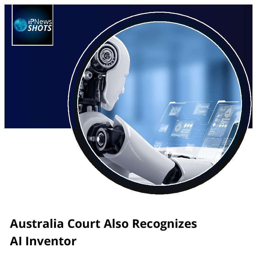 Australia Court Also Recognizes AI Inventor