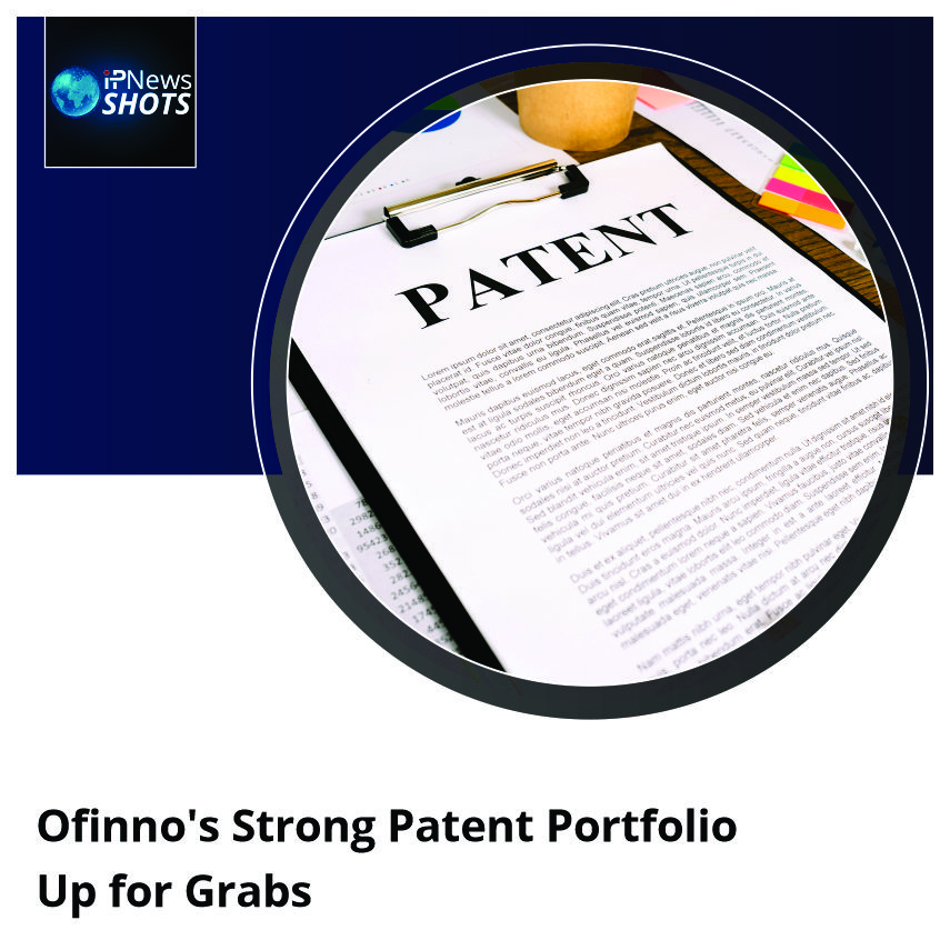 Ofinno's Strong Patent Portfolio Up for Grabs