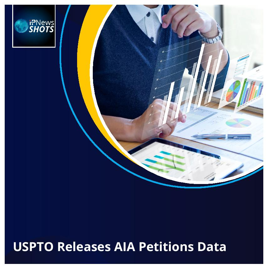 USPTO Releases AIA Petitions Data