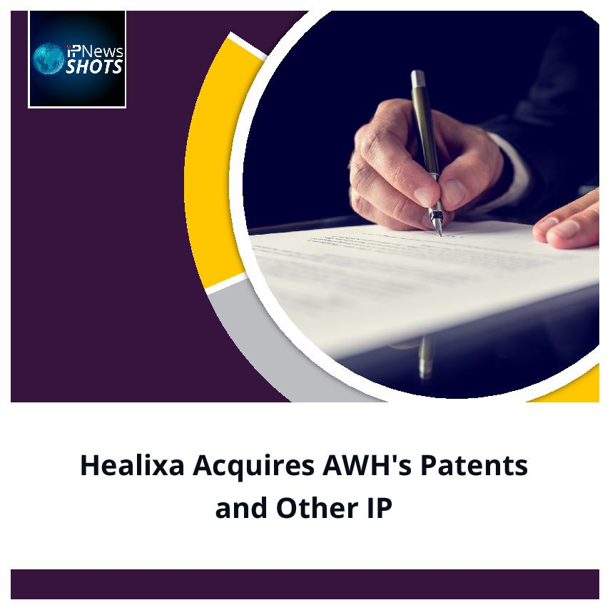 Healixa Acquires AWH's Patents and Other IP