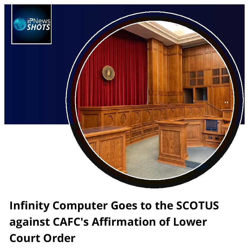 InfinityComputer Goes to the SCOTUS against CAFC's Affirmation of Lower Court Order