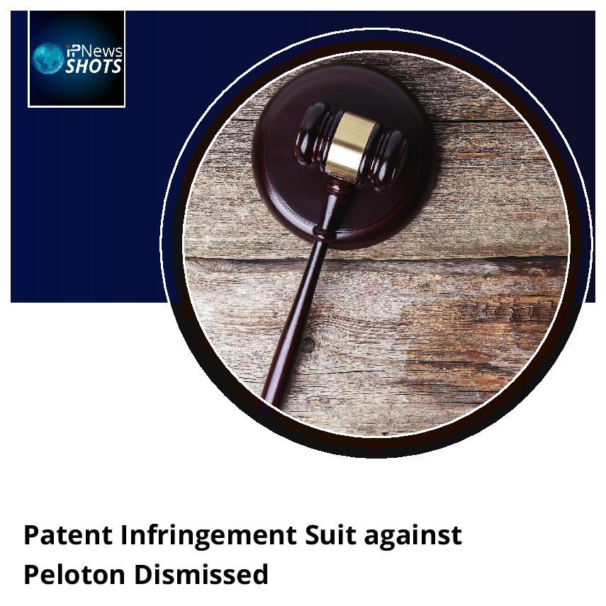 Patent Infringement Suit against Peloton Dismissed