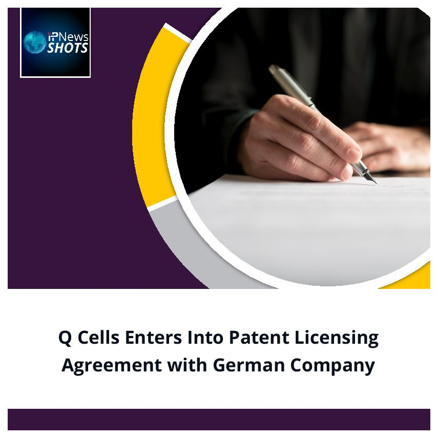Q Cells Enters into Patent Licensing Agreement with German Company