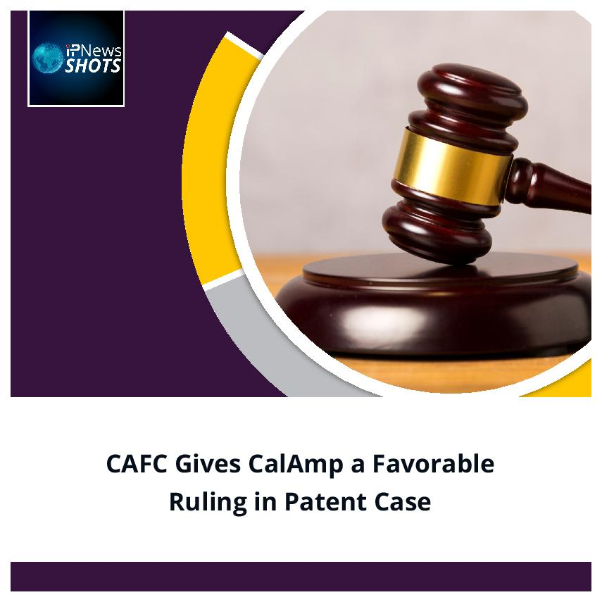 CAFC Gives CalAmp a Favorable Ruling in Patent Case