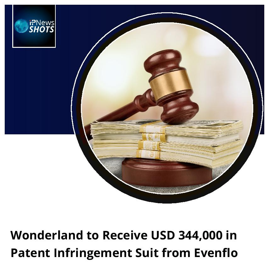 Wonderland to Receive USD 344,000 in Patent Infringement Suit from Evenflo