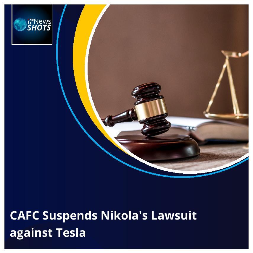 CAFC Suspends Nikola's Lawsuit against Tesla