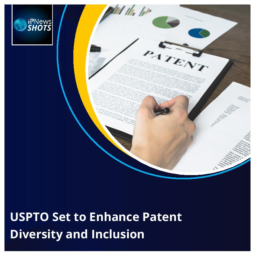 USPTO Set to Enhance Patent Diversity and Inclusion