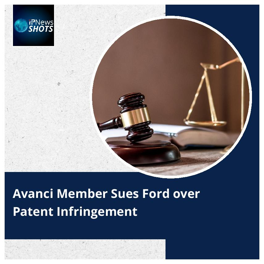 Avanci Member Sues Ford over Patent Infringement