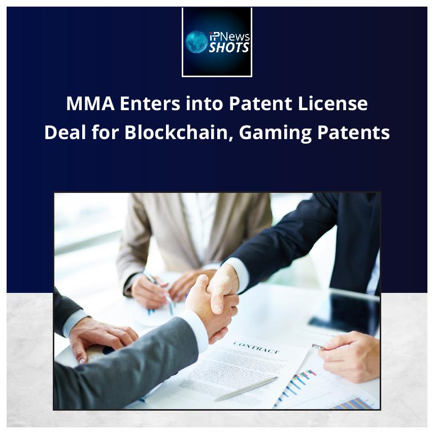 MMA Enters into Patent License Deal for Blockchain, Gaming Patents