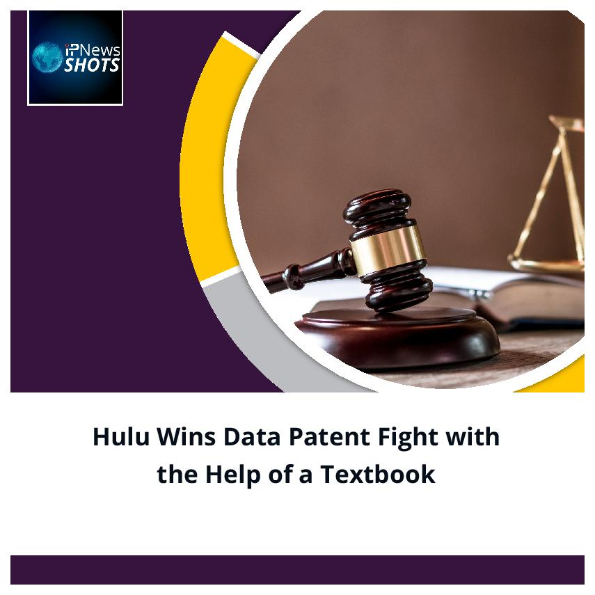 Hulu Wins Data Patent Fight with the Help of a Textbook