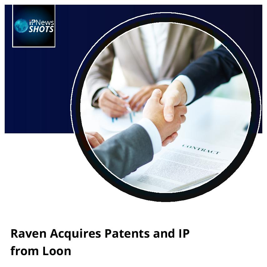 Raven Acquires Patents and IP from Loon
